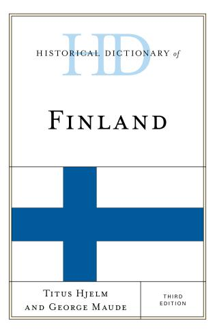 Cover image for the book Historical Dictionary of Finland, Third Edition