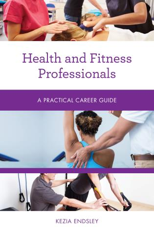 Cover image for the book Health and Fitness Professionals: A Practical Career Guide