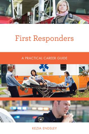 Cover image for the book First Responders: A Practical Career Guide