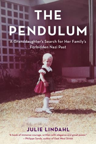 Cover image for the book The Pendulum: A Granddaughter's Search for Her Family's Forbidden Nazi Past