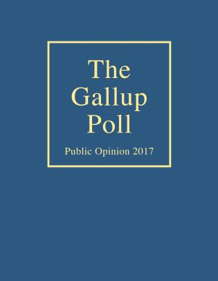 Cover image for the book The Gallup Poll: Public Opinion 2017