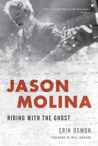 Cover image for the book Jason Molina: Riding with the Ghost