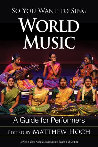 Cover image for the book So You Want to Sing World Music: A Guide for Performers