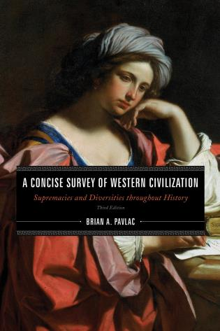 Cover image for the book A Concise Survey of Western Civilization: Supremacies and Diversities throughout History, Combined Volume, Third Edition