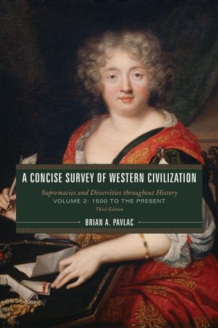 Cover image for the book A Concise Survey of Western Civilization: Supremacies and Diversities throughout History, Volume 2: 1500 to the Present, Third Edition