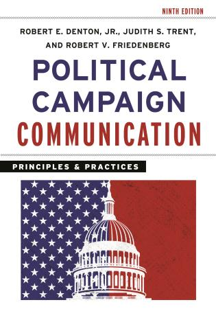 Cover image for the book Political Campaign Communication: Principles and Practices, Ninth Edition