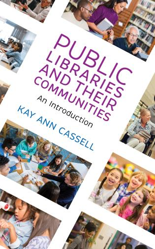 Cover image for the book Public Libraries and Their Communities: An Introduction
