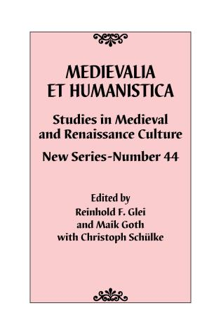 Cover image for the book Medievalia et Humanistica, No. 44: Studies in Medieval and Renaissance Culture: New Series