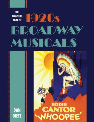 Cover image for the book The Complete Book of 1920s Broadway Musicals