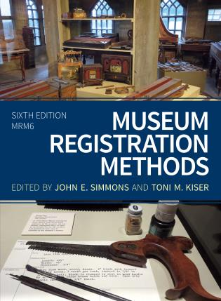 Cover image for the book Museum Registration Methods, Sixth Edition