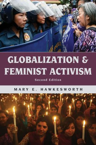 Cover image for the book Globalization and Feminist Activism, Second Edition