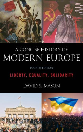 Cover image for the book A Concise History of Modern Europe: Liberty, Equality, Solidarity, Fourth Edition