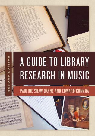 Cover image for the book A Guide to Library Research in Music, Second Edition