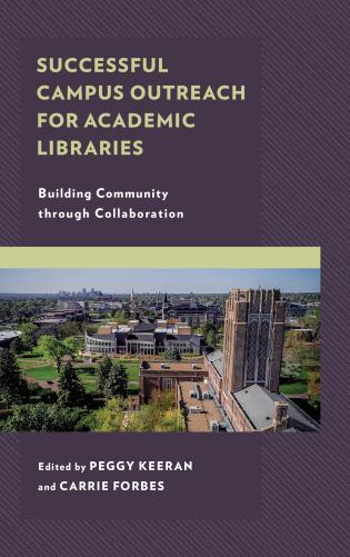 Cover image for the book Successful Campus Outreach for Academic Libraries: Building Community through Collaboration