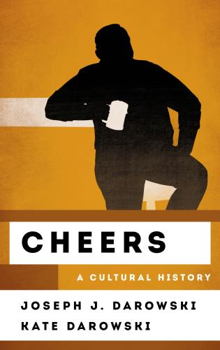 Cover image for the book Cheers: A Cultural History