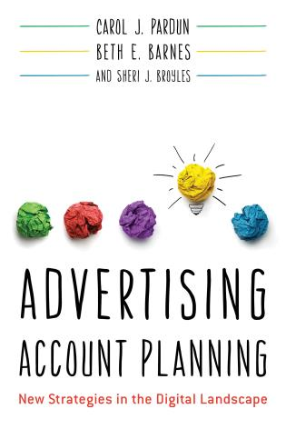 Cover image for the book Advertising Account Planning: New Strategies in the Digital Landscape