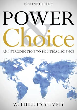 Cover image for the book Power and Choice: An Introduction to Political Science, Fifteenth Edition