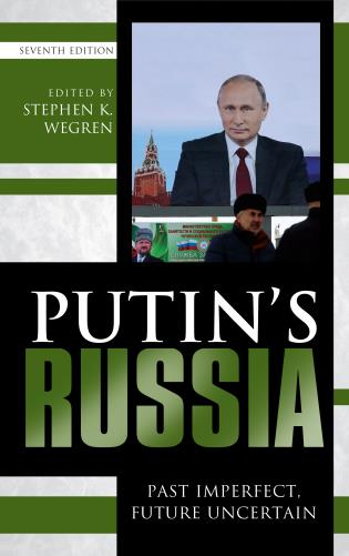 Cover image for the book Putin's Russia: Past Imperfect, Future Uncertain, Seventh Edition