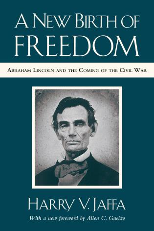 Cover image for the book A New Birth of Freedom: Abraham Lincoln and the Coming of the Civil War (with New Foreword)