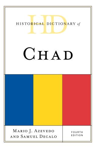 Cover image for the book Historical Dictionary of Chad, Fourth Edition