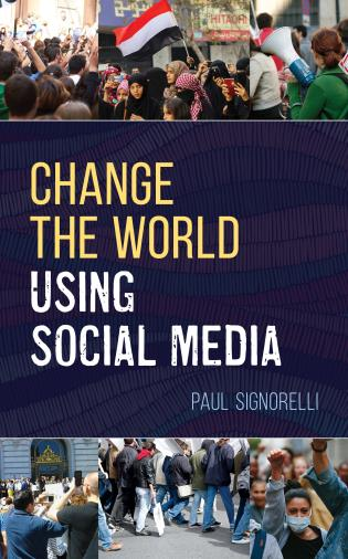 Cover image for the book Change the World Using Social Media