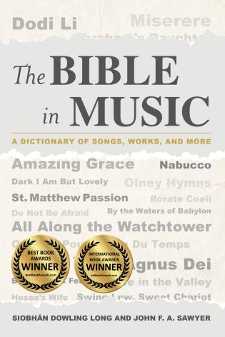 Cover image for the book The Bible in Music: A Dictionary of Songs, Works, and More