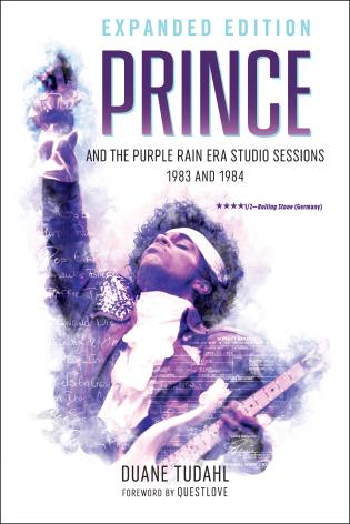 Cover image for the book Prince and the Purple Rain Era Studio Sessions: 1983 and 1984, Expanded Edition