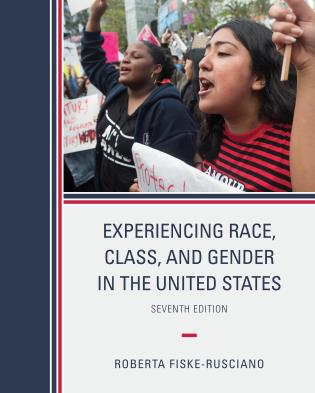 Cover image for the book Experiencing Race, Class, and Gender in the United States, Seventh Edition