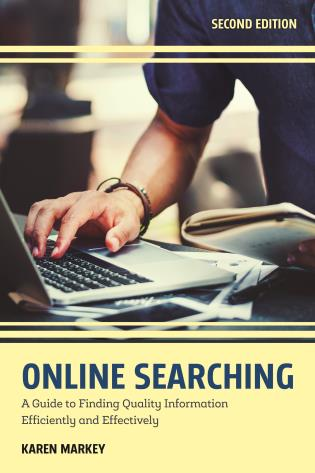 Cover image for the book Online Searching: A Guide to Finding Quality Information Efficiently and Effectively, Second Edition