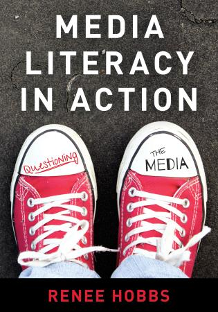Cover image for the book Media Literacy in Action: Questioning the Media