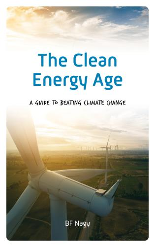 Cover image for the book The Clean Energy Age: A Guide to Beating Climate Change