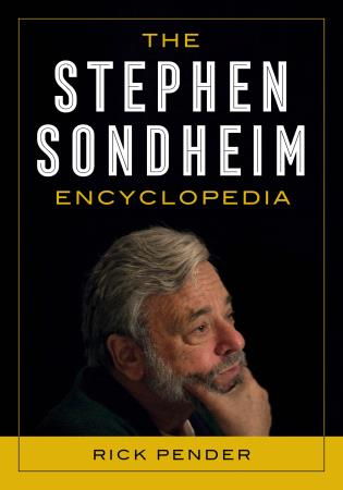 Cover image for the book The Stephen Sondheim Encyclopedia