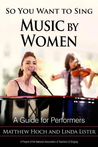 Cover image for the book So You Want to Sing Music by Women: A Guide for Performers