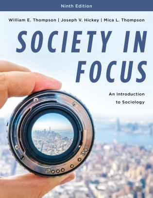 Cover image for the book Society in Focus: An Introduction to Sociology, Ninth Edition