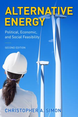 Cover image for the book Alternative Energy: Political, Economic, and Social Feasibility, Second Edition