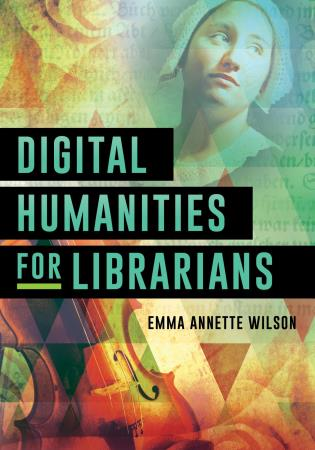 Cover image for the book Digital Humanities for Librarians