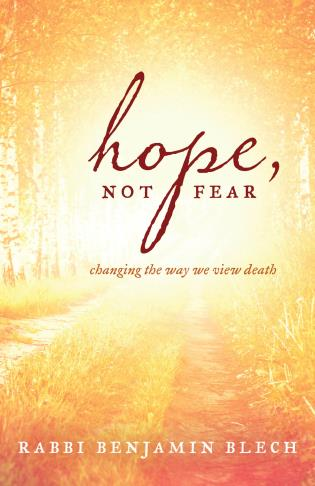 Cover image for the book Hope, Not Fear: Changing the Way We View Death