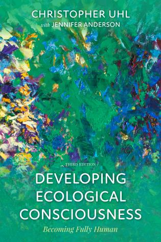 Cover image for the book Developing Ecological Consciousness: Becoming Fully Human, Third Edition