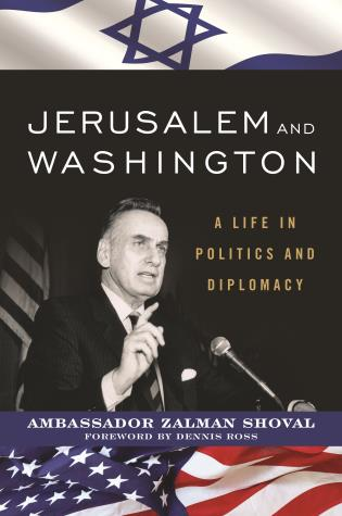 Cover image for the book Jerusalem and Washington: A Life in Politics and Diplomacy