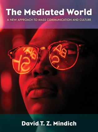Cover image for the book The Mediated World: A New Approach to Mass Communication and Culture