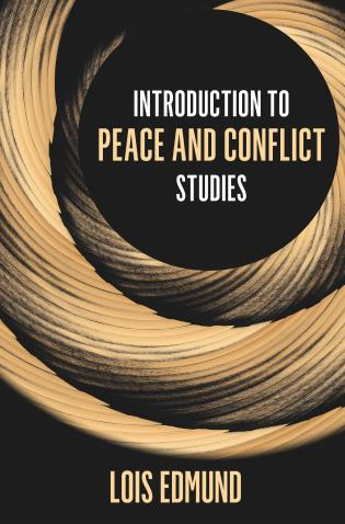 Cover image for the book Introduction to Peace and Conflict Studies