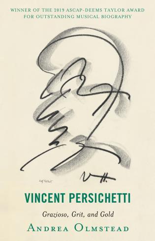 Cover image for the book Vincent Persichetti: Grazioso, Grit, and Gold