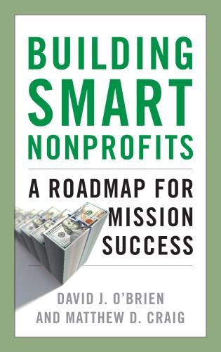 Cover image for the book Building Smart Nonprofits: A Roadmap for Mission Success
