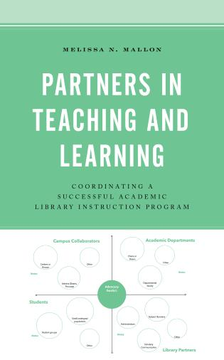 Cover image for the book Partners in Teaching and Learning: Coordinating a Successful Academic Library Instruction Program