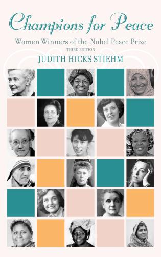 Cover image for the book Champions for Peace: Women Winners of the Nobel Peace Prize, Third Edition