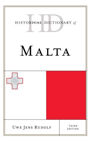 Cover image for the book Historical Dictionary of Malta, Third Edition