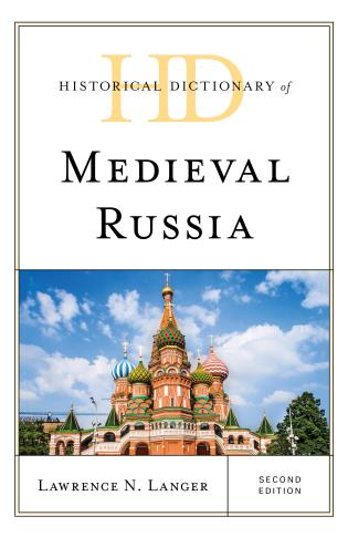 Cover Image of the book titled Historical Dictionary of Medieval Russia