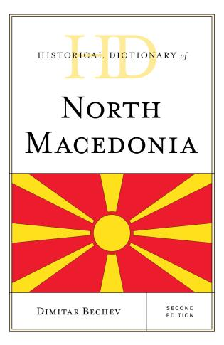 Cover image for the book Historical Dictionary of North Macedonia, Second Edition