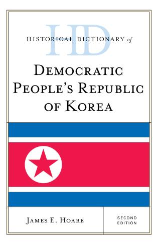 Cover image for the book Historical Dictionary of Democratic People's Republic of Korea, Second Edition