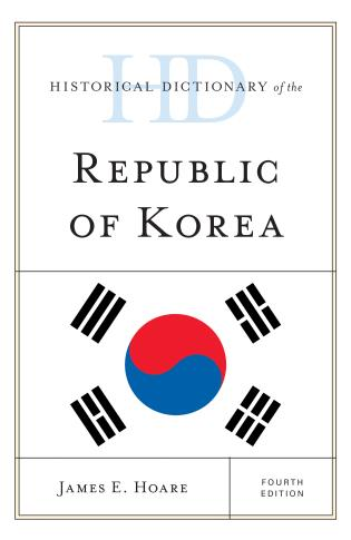 Cover image for the book Historical Dictionary of the Republic of Korea, Fourth Edition